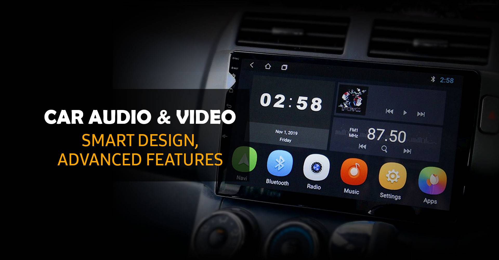 CAR AUDIO & VIDEO SMART DESIGN, ADVANCED FEATURES
